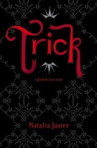 BOOK REVIEW: Trick (Foolish Kingdoms #1) by Natalia Jaster