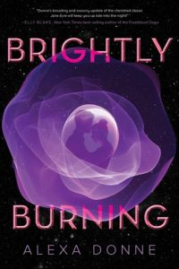 BOOK REVIEW: Brightly Burning by Alexa Donne