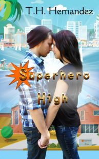 REVIEW & GIVEAWAY: Superhero High by T.H. Hernandez