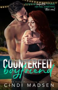 BLOG TOUR + EXCERPT + GIVEAWAY: Counterfeit Boyfriend by Cindi Madsen