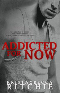BOOK REVIEW- Addicted for Now (Addicted #2) by Krista and Becca Ritchie