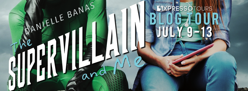REVIEW & GIVEAWAY: The Supervillain and Me (Morriston Superheroes #1) by Danielle Banas