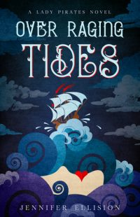 REVIEW: Over Raging Tides (Lady Pirates #1) by Jennifer Ellision