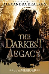 BOOK REVIEW: The Darkest Legacy (The Darkest Minds #4) by Alexandra Bracken