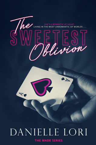 The Sweetest Oblivion by Danielle Lori