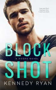 COVER REVEAL: Block Shot by Kennedy Ryan