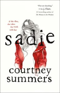 BLOG TOUR + AUTHOR INTERVIEW + REVIEW: Sadie by Courtney Summers