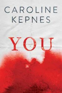 BOOK REVIEW: You (You #1) by Caroline Kepnes