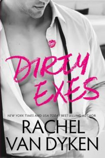 BOOK REVIEW: Dirty Exes (Liars, Inc. #1) by Rachel Van Dyken