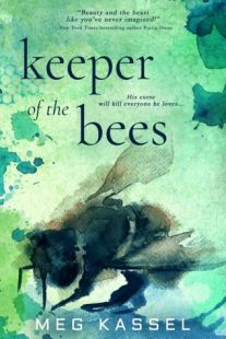 REVIEW & GIVEAWAY: Keeper of the Bees (Black Birds of the Gallows) by Meg Kassel