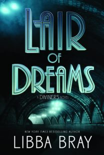 BOOK REVIEW: Lair of Dreams (The Diviners #2) by Libba Bray