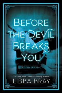 BOOK REVIEW: Before the Devil Breaks You (The Diviners #3) by Libba Bray