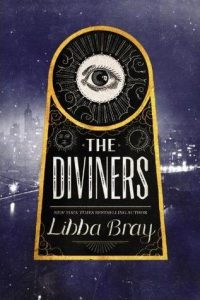 BOOK REVIEW: The Diviners (The Diviners #1) by Libba Bray