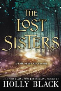 BOOK REVIEW: The Lost Sisters (The Folk of the Air #1.5) by Holly Black