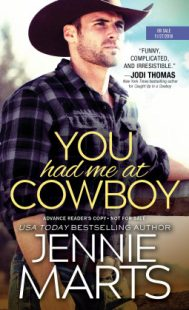 BOOK REVIEW & GIVEAWAY: You Had Me at Cowboy (Cowboys of Creedence #2) by Jennie Marts