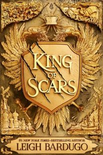 BOOK REVIEW: King of Scars (Nikolai Duology #1) by Leigh Bardugo