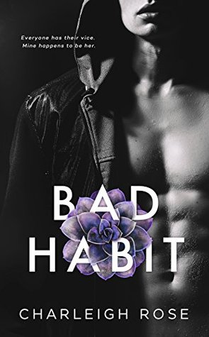 Bad Habit by Charleigh Rose