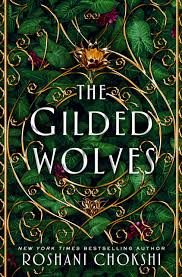 A Physical Copy of The Gilded Wolves (US Only)