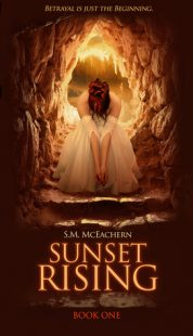 BOOK REVIEW: Sunset Rising (Sunset Rising #1) by S.M. McEachern