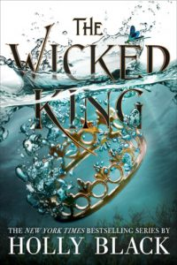 BOOK REVIEW: The Wicked King (Folk of the Air #2) by Holly Black