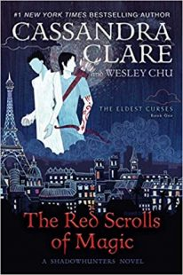 BOOK REVIEW: The Red Scrolls of Magic (The Eldest Curses #1) by Cassandra Clare and Wesley Chu
