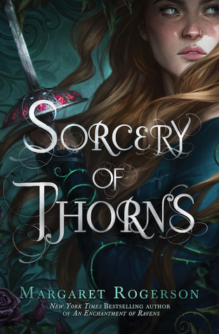 Sorcery of Thorns by Margaret Rogerson