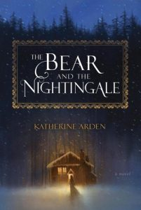 BOOK REVIEW: The Bear and the Nightingale (Winternight #1) by Katherine Arden