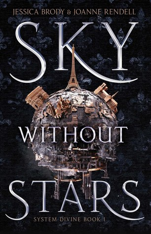 Sky Without Stars by Jessica Brody, Joanne Rendell
