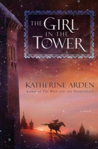 BOOK REVIEW: The Girl in the Tower (Winternight #2) by Katherine Arden