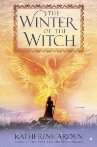 BOOK REVIEW: The Winter of the Witch (Winternight Trilogy #3) by Katherine Arden