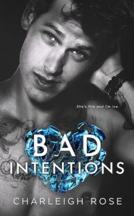 BOOK REVIEW: Bad Intentions (Bad Love #2) by Charleigh Rose