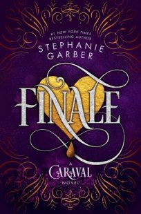BOOK REVIEW: Finale (Caraval #3) by Stephanie Garber
