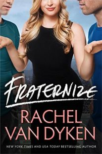 BOOK REVIEW: Fraternize (Players Game #1) by Rachel Van Dyken