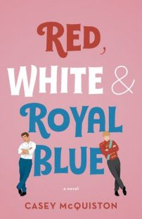 BOOK REVIEW: Red, White & Royal Blue by Casey McQuiston