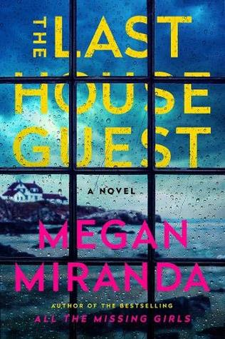 The Last Guest House by Megan Miranda