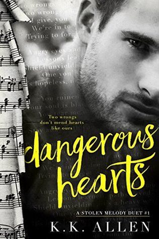 Dangerous Hearts by K.K. Allen