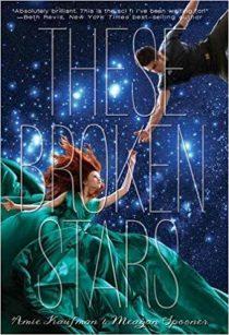 BOOK REVIEW: These Broken Stars (Starbound #1) by Amie Kaufman & Meagan Spooner