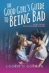BOOK REVIEW & GIVEAWAY:  The Good Girl's Guide to Being Bad by Cookie O'Gorman