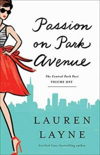 BOOK REVIEW: Passion on Park Avenue (Central Park Pact #1) by Lauren Layne