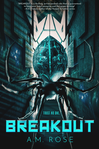 Breakout by A.M. Rose
