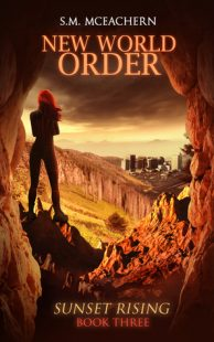 BOOK REVIEW: New World Order (Sunset Rising #3) by S.M. McEachern