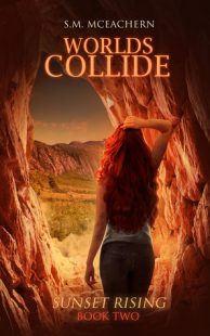 BOOK REVIEW: Worlds Collide (Sunset Rising #2) by S.M. McEachern
