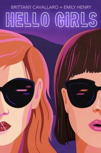 BOOK REVIEW: Hello Girls by Brittany Cavallaro & Emily Henry