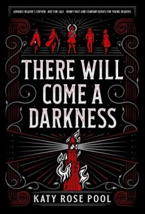 BOOK REVIEW: There Will Come a Darkness (Age of Darkness #1) by Katy Rose Pool