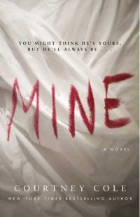 BOOK REVIEW: Mine by Courtney Cole