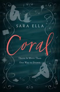 BOOK REVIEW: Coral by Sara Ella