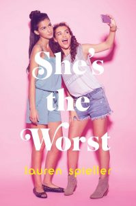 BLOG TOUR + REVIEW + GIVEAWAY: She's the Worst by Lauren Spieller