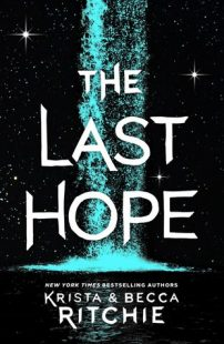 BOOK REVIEW: The Last Hope (The Raging Ones #2) by Krista and Becca Ritchie