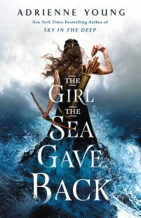 BOOK REVIEW: The Girl the Sea Gave Back (Sky in the Deep) by Adrienne Young