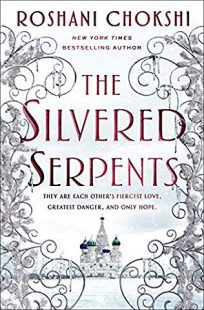 BOOK REVIEW: The Silvered Serpents (The Gilded Wolves #2) by Roshani Chokshi